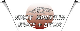 Rocky Mountain Fence and Decks