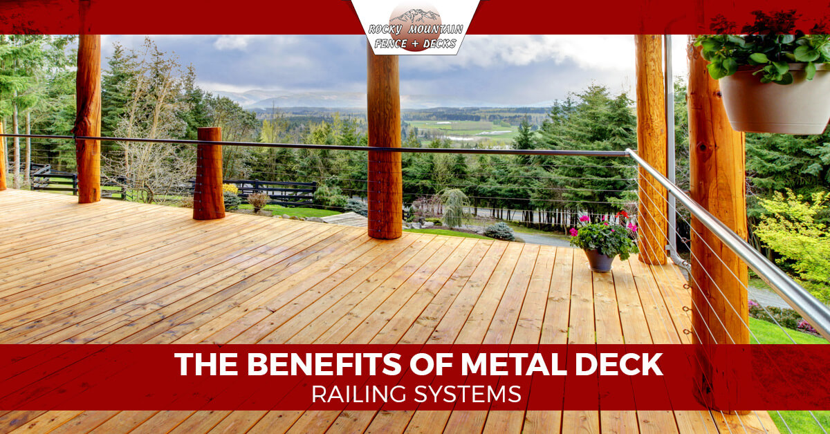 Image of: The Benefits Of Metal Deck Railing Systems Rocky Mountain Fence And Decks