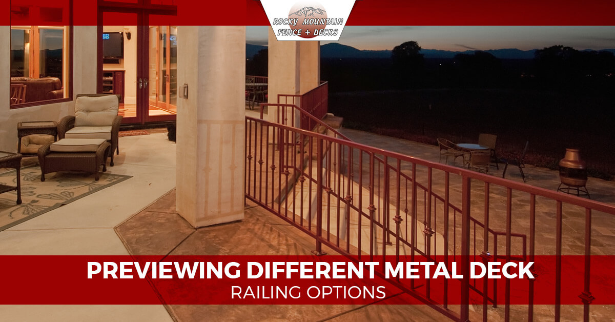Previewing Different Metal Deck Railing Options Rocky Mountain Fence And Decks